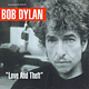 Rock/Pop Bob Dylan - Love and Theft