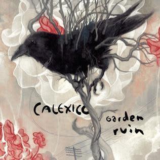 Rock/Pop Calexico - Garden Ruin