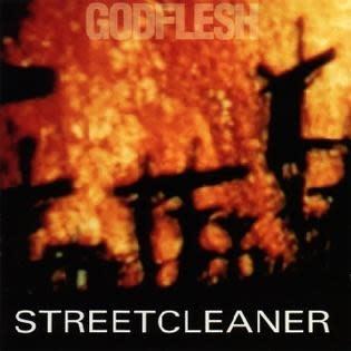 Metal Godflesh - Streetcleaner