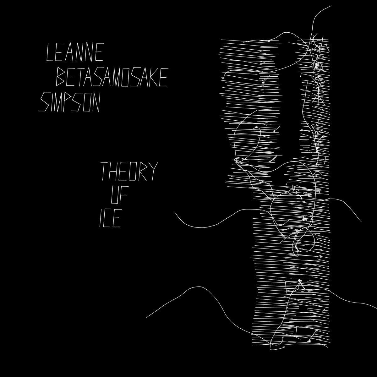 Indigenous - Turtle Island Leanne Betasamosake Simpson - Theory Of Ice