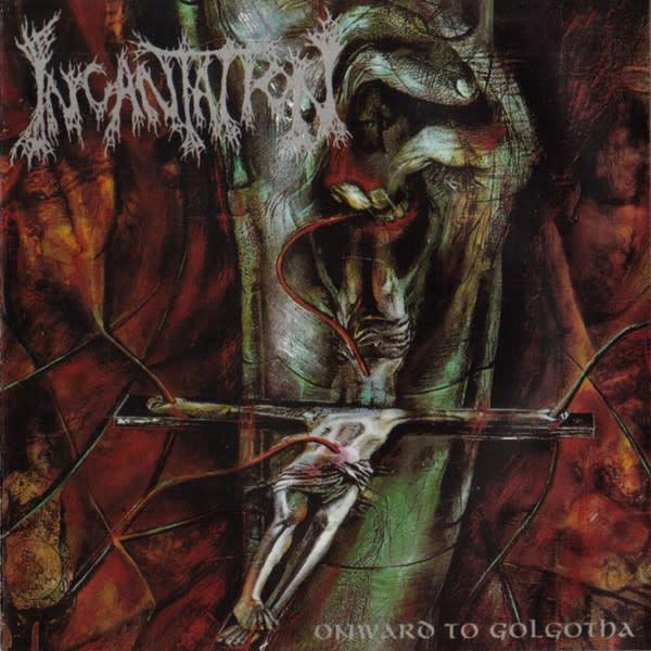 Metal Incantation - Onward To Golgotha