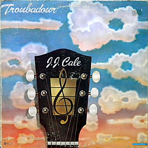 Rock/Pop J.J. Cale - Troubadour (VG+) (small tear on cover, writing on back)