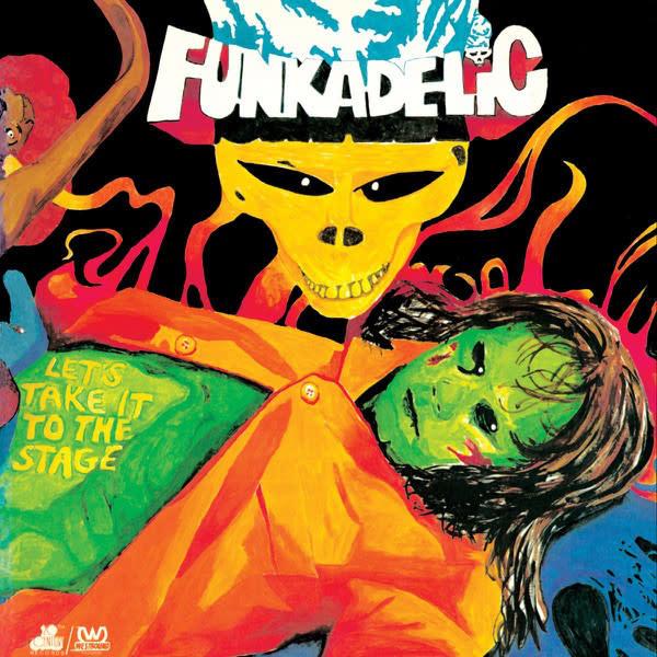 R&B/Soul/Funk Funkadelic - Let's Take It To The Stage