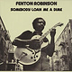 Blues Fenton Robinson - Somebody Loan Me A Dime (1975 UK Sonet) (VG+)
