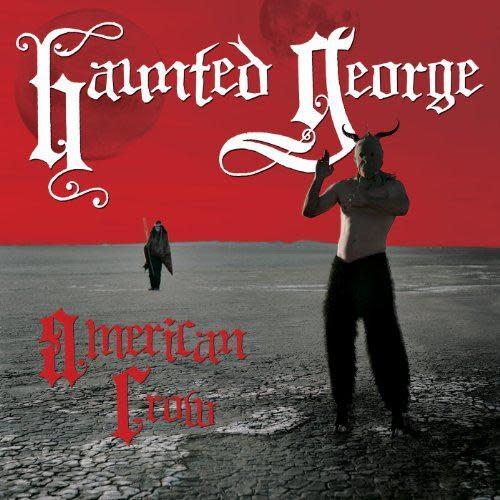 Rock/Pop Haunted George - American Crow (Sealed)