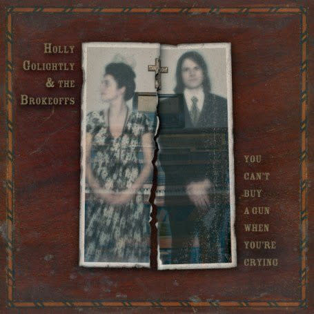 Rock/Pop Holly Golightly & The Brokeoffs - You Can't Buy A Gun When You're Crying (VG+)