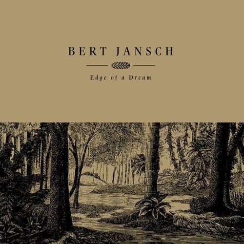 Folk/Country Bert Jansch - Edge Of A Dream (Gold Vinyl)