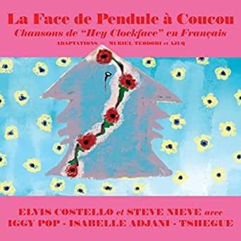 Rock/Pop Elvis Costello - La Face de Pendule à Coucou