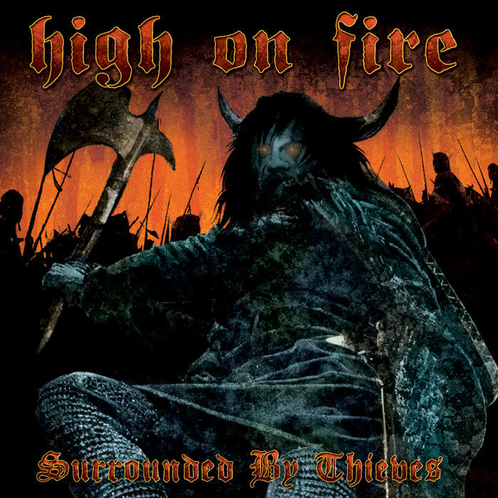 Metal High On Fire - Surrounded By Thieves (Blue Cloudy)