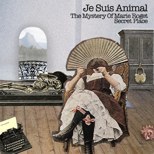 Rock/Pop Je Suis Animal - The Mystery Of Marie Roget b/w Secret Place (NM)