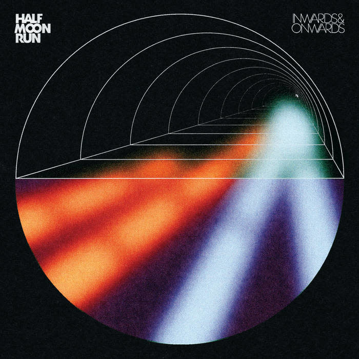 Rock/Pop Half Moon Run - Inwards & Onwards
