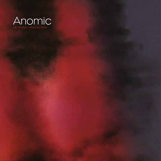 Rock/Pop Jah Wobble + Marconi Union - Anomic