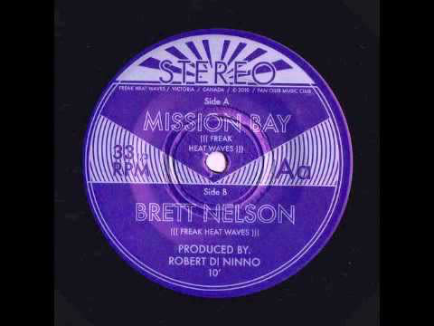 Rock/Pop Freak Heat Waves - Mission Bay b/w Brett Nelson (VG++)