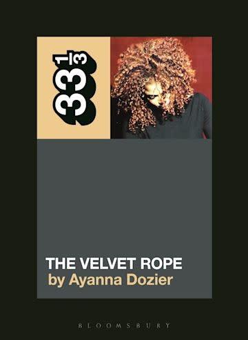 33 1/3 Series 33 1/3 - #148 - Janet Jackson's The Velvet Rope - Ayanna Dozier