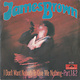 R&B/Soul/Funk James Brown - I Don't Want Nobody to Give Me Nothing (Part 1&2) (Germany '69) (VG, writing on label and sleeve)