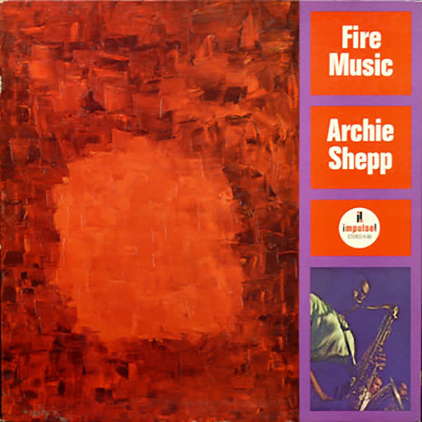 Jazz Archie Shepp - Fire Music