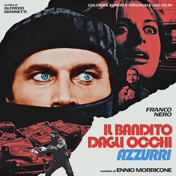 Soundtracks Ennio Morricone -  The Blue-Eyed Bandit (Il bandito dagli occhi azzurri) (Original Motion Picture Soundtrack)