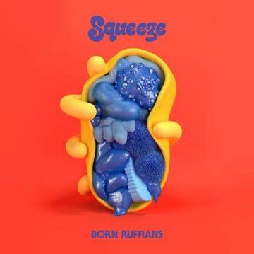 Rock/Pop Born Ruffians - Squeeze (Cloudy Red Vinyl)