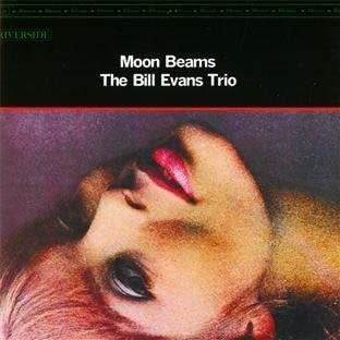 Jazz Bill Evans Trio - Moon Beams (Price Reduced Due to Dent in Top Right Corner of the Cover)