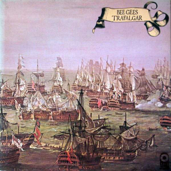 Rock/Pop Bee Gees - Trafalgar (VG; name in pen on cover)