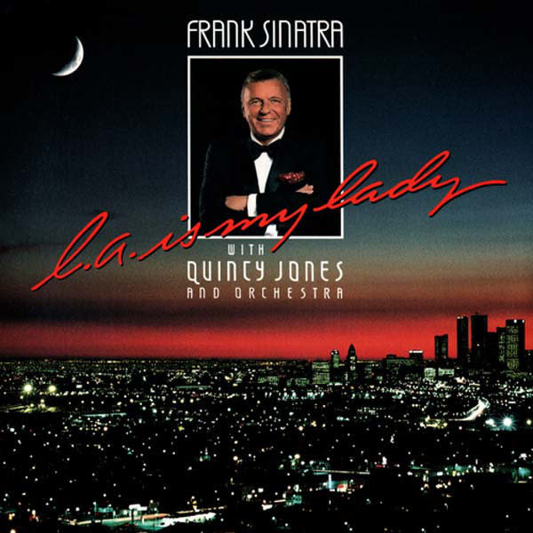 Rock/Pop Frank Sinatra With Quincy Jones And Orchestra - L.A. Is My Lady (VG)