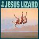 Rock/Pop The Jesus Lizard - Down (Remastered Deluxe Edition)
