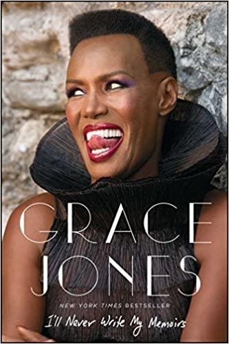 Biographies & Memoirs I'll Never Write My Memoirs - Grace Jones