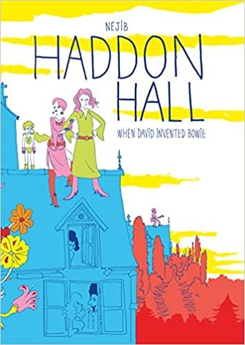 Graphic Novels Haddon Hall: When David Invented Bowie - Nejib