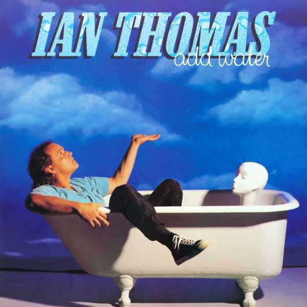 Rock/Pop Ian Thomas - Add Water (Still Sealed; Hole Punch)