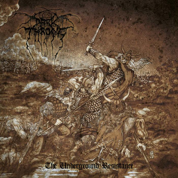 Metal Darkthrone - The Underground Resistance