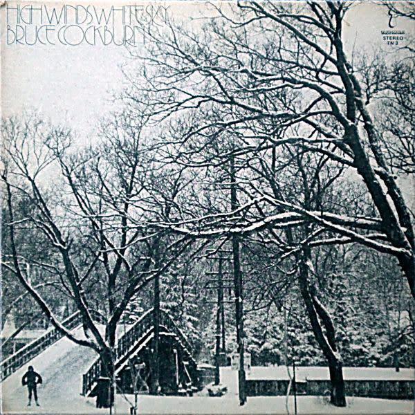 Rock/Pop Bruce Cockburn - High Winds White Sky (VG+; shelf-wear, spine rips)