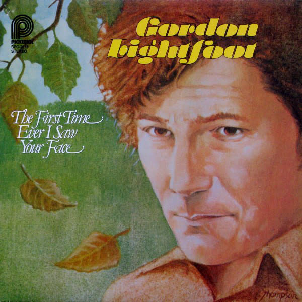 Rock/Pop Gordon Lightfoot - The First Time Ever I Saw Your Face (VG+; promo slice on spine, red pen on cover, creases, wear on spine)