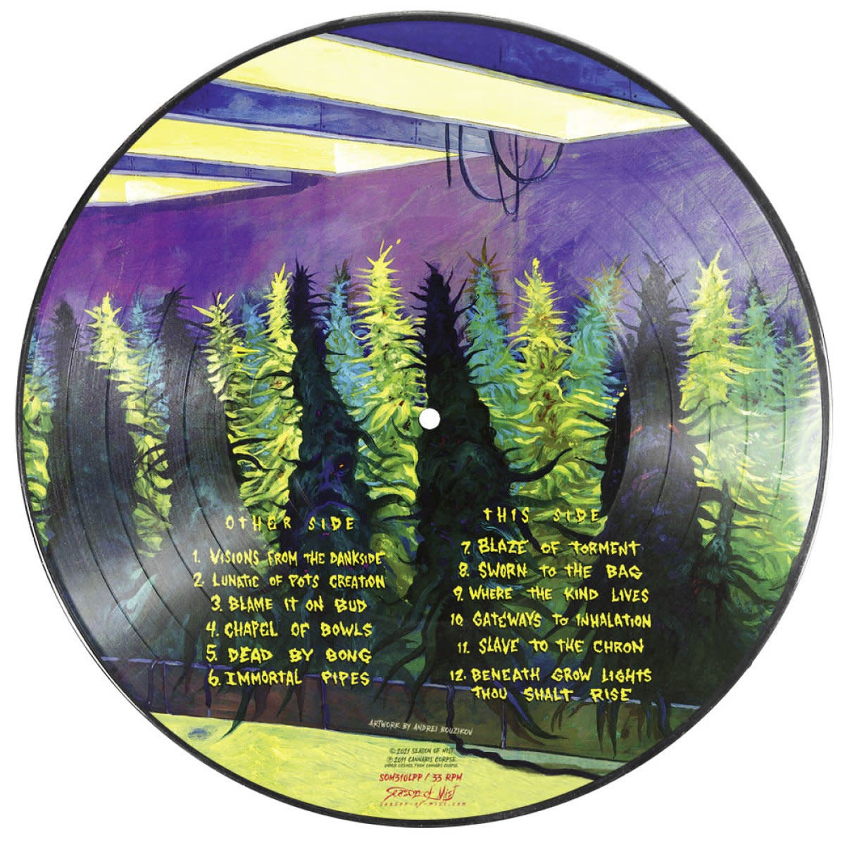 Metal Cannabis Corpse - Beneath Grow Lights Thou Shalt Rise (Picture Disc)