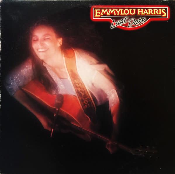 Folk/Country Emmylou Harris - Last Date (VG+; ringwear, creases, sticker reisidue, tiny tear)