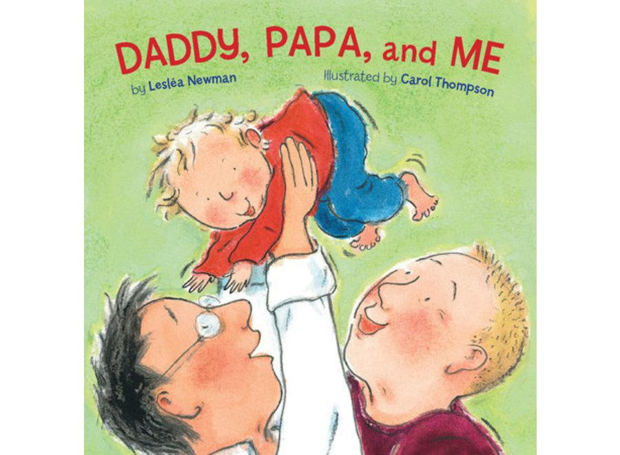 Daddy, Papa, & Me