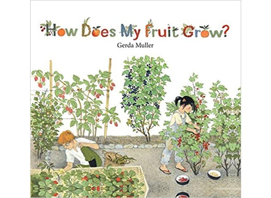 How does my fruit grow?