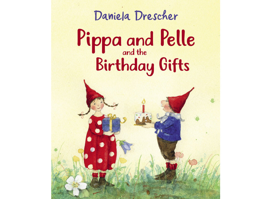 Pippa and Pelle and the Birthday gifts