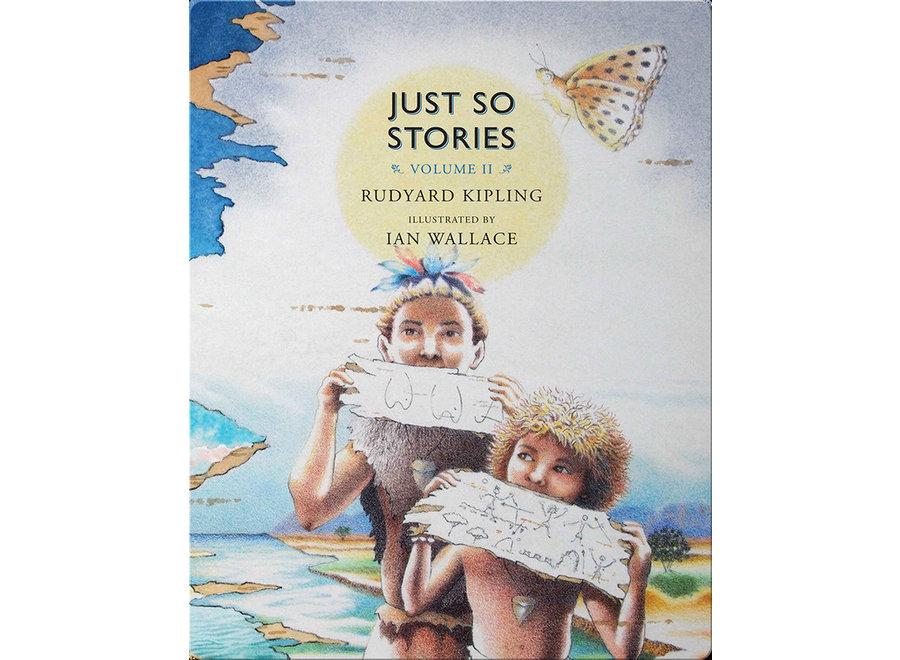 Just So Stories Volume II
