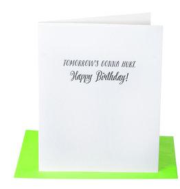 Paper Epiphanies Tomorrow's Gonna Hurt Card