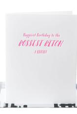 Pa-Epi Bossest Bitch Card