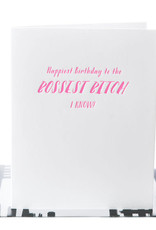 Paper Epiphanies Bossest Bitch Card