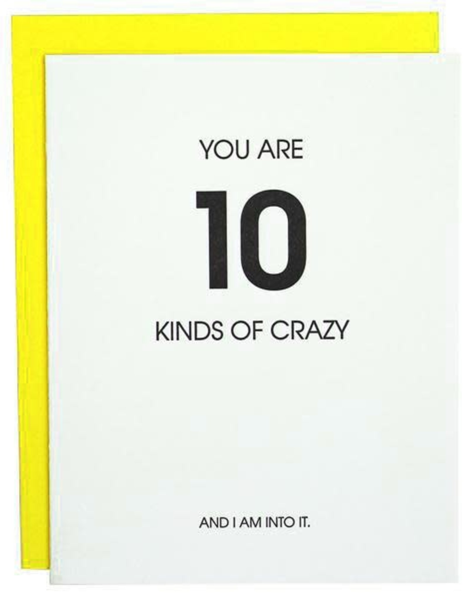 Chz-Ggn You Are 10 Kinds of Crazy Card