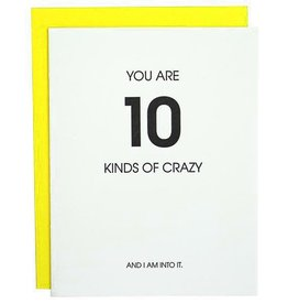Chez Gagne You Are 10 Kinds of Crazy Card