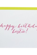 Chez Gagne Happy Birthday Bestie! Card