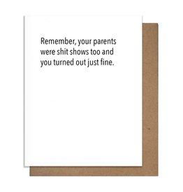 The Matt Butler Remember, Your Parents Card
