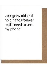 The Matt Butler Let's Grow Old And Hold Hands Card