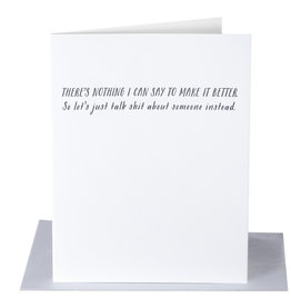 Pa-Epi There's Nothing I Can Say Card