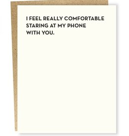 Sapling Press I Feel Really Comfortable Card