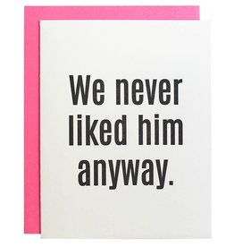 Chez Gagne We Never Liked Him Card
