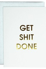Chz-Ggn Get Shit Done Card - Gold Lettering